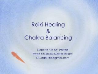 Reiki Healing  Chakra Balancing