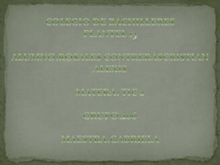 COLEGIO DE BACHILLERES PLANTEL 13  ALUMNO:ROSALES CONTRERASCRISTIAN ALEXIS  MATERA: TIC 2
