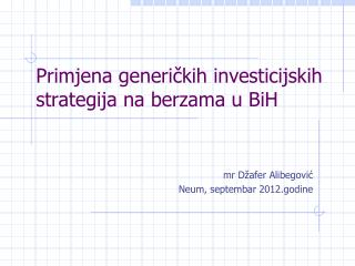 Primjena generičkih investicijskih strategija na berzama u BiH