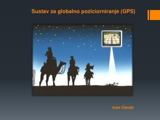 Sustav za globalno poziciorniranje (GPS)