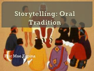 Storytelling: Oral Tradition