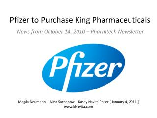 Stock Analyzation: Pfizer's acqusition King Pharmaceuticals