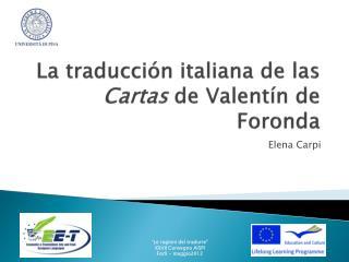 La  traducción  italiana de  las Cartas  de Valentín de  Foronda