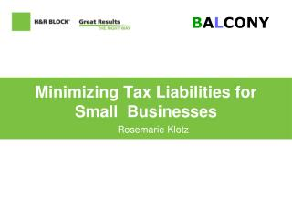 Minimizing Tax Liabilities for Small Businesses