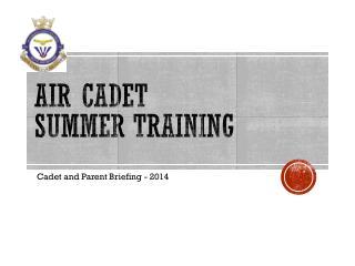Air Cadet  Summer Training