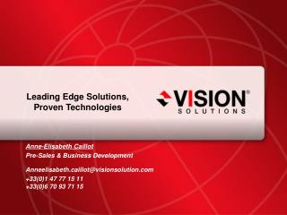 Leading Edge Solutions, Proven Technologies