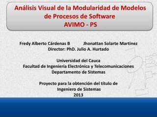 Análisis Visual de la Modularidad de Modelos de Procesos de  Software  AVIMO -  PS