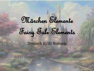 Märchen Elemente Fairy Tale Elements