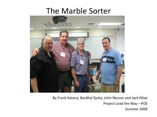 The Marble Sorter