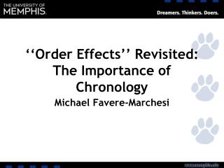 ''Order Effects'' Revisited: The Importance of Chronology