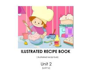 ILUSTRATED RECIPE BOOK ( ilustreired recipi buk)