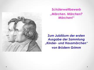 """Schülerwettbewerb """"Märchen. Märchen? Märchen!"""""""