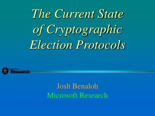 The Current State of Cryptographic Election Protocols