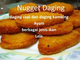 Nugget Daging