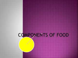 The essential components of food are called nutrients