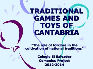 TRADITIONAL GAMES AND TOYS OF CANTABRIA