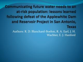Authors: R. D. Blanchard-Boehm, R. A. Earl, J. H.  Wachter , E. J. Hanford