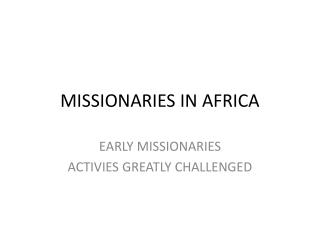 MISSIONARIES IN AFRICA
