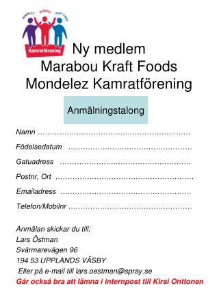 Ny medlem Marabou Kraft Foods  Mondelez Kamratförening