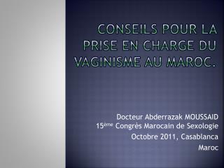 Conseils pour la prise en charge du Vaginisme au Maroc.