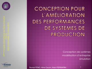 conception  pour  l'amélioration  des performances de systèmes de production