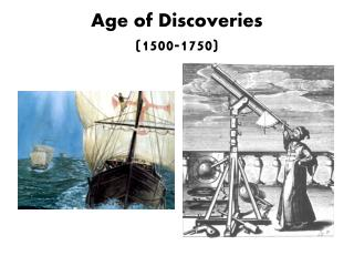 Age of Discoveries (1500-1750)