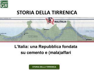 STORIA DELLA TIRRENICA