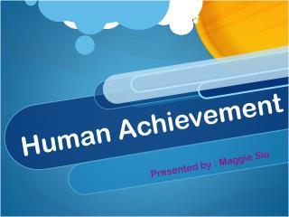 Human Achievement