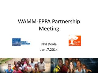 WAMM-EPPA  P artnership  M eeting