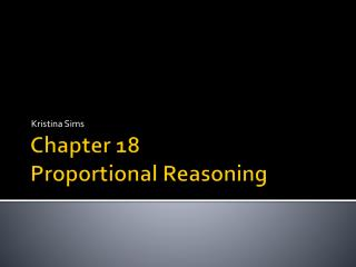 Chapter 18 Proportional Reasoning