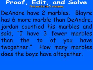 Proof, Edit, and Solve