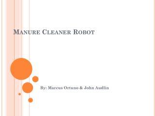 Manure Cleaner Robot