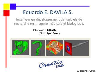 Ingénieur en développement de logiciels de  recherche en imagerie médicale et biologique.