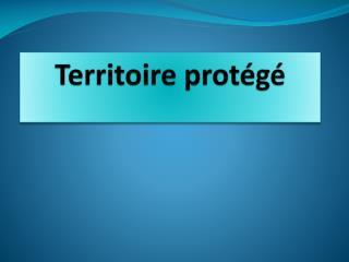 Territoire protégé