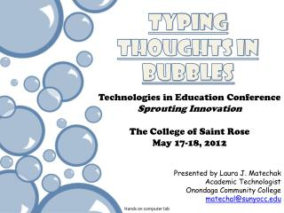 Typing Thoughts in Bubbles