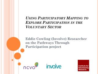Using Participatory Mapping to Explore Participation in the Voluntary Sector