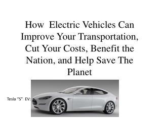"""Tesla """"S""""  EV:"""