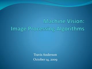 Machine Vision: Image Processing Algorithms