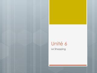 Unité  6