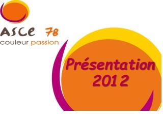 Pr�sentation 2012