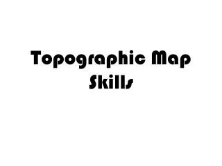 Topographic Map Skills