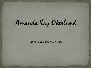 Amanda Kay  Okerlund