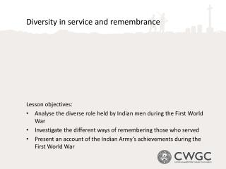 Diversity in service and remembrance Lesson objectives: