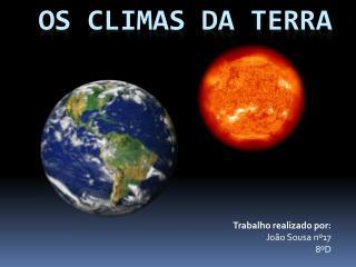 OS CLIMAS DA TERRA