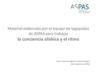 Material elaborado por el equipo de logopedas de ASPAS para trabajar