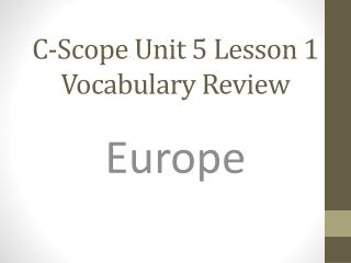 C-Scope Unit 5 Lesson 1 Vocabulary Review