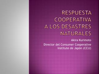 Respuesta cooperativa A los desastres naturales
