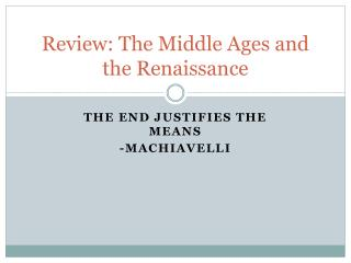 Review: The Middle Ages and the Renaissance