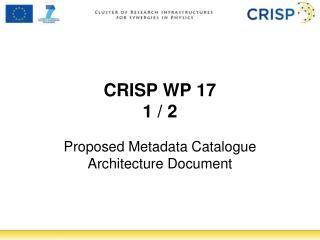CRISP WP 17 1 / 2