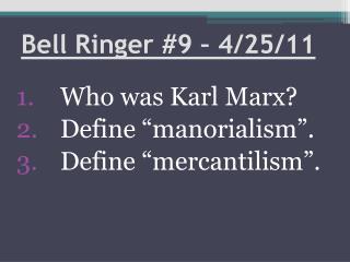Bell Ringer #9 – 4/25/11